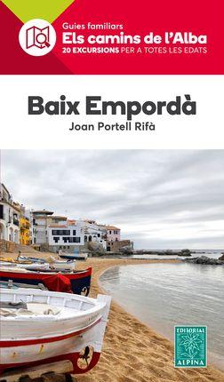 BAIX EMPORDÀ -ELS CAMINS DE L'ALBA -ALPINA
