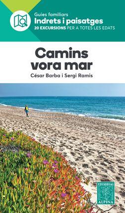 CAMINS VORA EL MAR -INDRETS I PAISATGES -ALPINA
