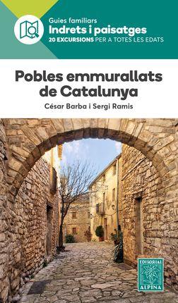 POBLES EMMURALLATS DE CATALUNYA -INDRETS I PAISATGES -ALPINA