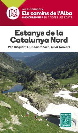 ESTANYS DE LA CATALUNYA NORD -ELS CAMINS DE L'ALBA -ALPINA