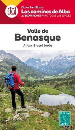 VALLE DE BENASQUE. LOS CAMINOS DE ALBA -ALPINA
