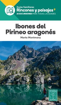 IBONES DEL PIRINEO ARAGONES -ALPINA