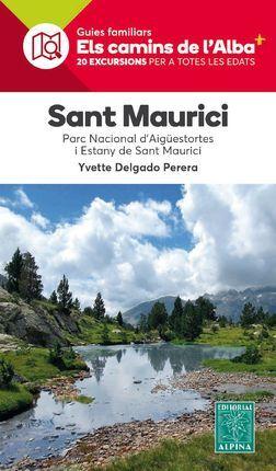 SANT MAURICI -ELS CAMINS DE L'ALBA ALPINA