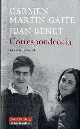 CORRESPONDENCIA CARMEN MARTIN GAITE/JUAN BENET