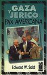 GAZA Y JERICO. PAX AMERICANA