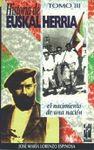 III. HISTORIA DE EUSKAL HERRIA. EL NACIMIENTO DE UNA NACION