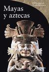 MAYAS Y AZTECAS -DICCIONARIOS DE LAS CIVILIZACIONES