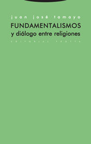FUNDAMENTALISMOS Y DIALOGO ENTRE RELIGIONES