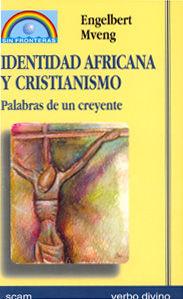 IDENTIDAD AFRICANA Y CRISTIANISMO