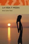 VIDA Y MEDIA, LA