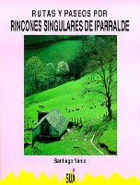 RINCONES SINGULARES DE IPARRALDE, RUTAS Y PASEOS P
