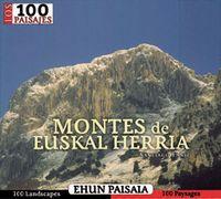 MONTES DE EUSKAL HERRIA [EUS-CAS-FRA-ANG] -100 PAISAJES -SUA