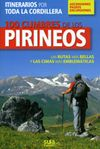 100 CUMBRES DE LOS PIRINEOS -ASCENSIONES,PASEOS,EXCURSIONES -SUA