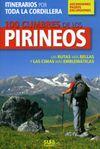 100 CUMBRES DE LOS PIRINEOS -ASCENSIONES,PASEOS,EXCURSIONES -SUA
