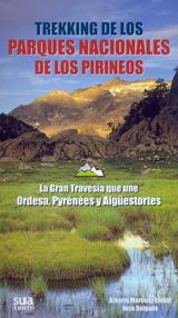TREKKING DE LOS PARQUES NACIONALES DE LOS PIRINEOS -TRAVESIAS -SUA