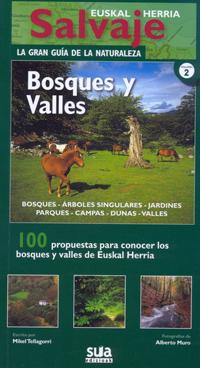 BOSQUES Y VALLES -EUSKAL HERRIA SALVAJE -SUA