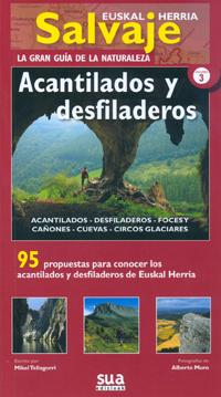 ACANTILADOS Y DESFILADEROS -EUSKAL HERRIA SALVAJE -SUA