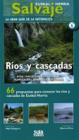 RÍOS Y CASCADAS -EUSKAL HERRIA SALVAJE -SUA