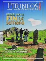 08. ESPECIAL: IDEAS PARA EL FIN DE SEMANA -EL MUNDO DE LOS PIRINEOS -REVISTA