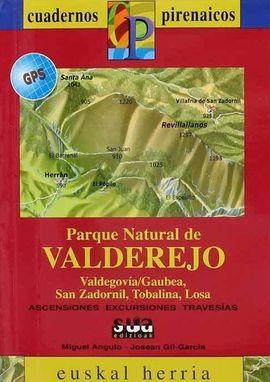 VALDEREJO, PARQUE NATURAL DE  [CAS] -CUADERNOS PIRENAICOS SUA