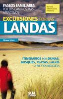 EXCURSIONES POR LAS LANDAS. -RUTAS, TRAVESIAS, PASEOS