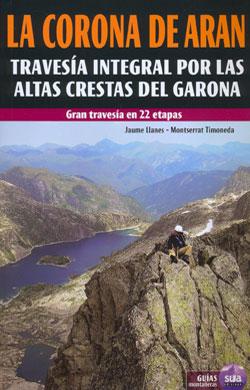 CORONA DE ARAN, LA [CAS] -GUIA MONTAÑERA SUA