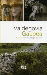 VALDEGOBIA GAUBEA 46 PEQUEÑOS MEDIANOS LARGOS RECORRIDOS-SUA