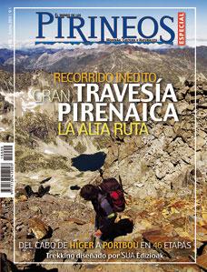 10. ESPECIAL: RECORRIDO INEDITO GRAN TRAVESIA PIRENAICA -EL MUNDO DE LOS PIRINEOS -REVISTA