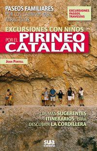 PIRINEO CATALAN, EXCURSIONES CON NIÑOS POR EL  -SUA