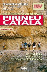PIRINEU CATALA, EXCURSIONS AMB NENS PEL -SUA
