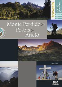 MONTE PERDIDO - POSETS - ANETO -TRAVESÍA LOS TRES GRANDES -SUA