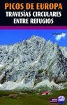 PICOS DE EUROPA TRAVESIAS CIRCULARES ENTRE REFUGIOS -SUA