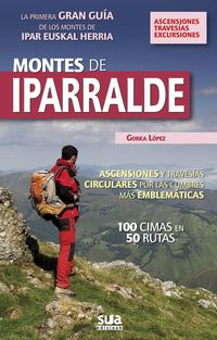 9. MONTES DE IPARRALDE -ASCENSIONES, TRAVESIAS, EXCURSIONES -SUA