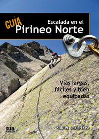 ESCALADA EN EL PIRINEO NORTE. GUIA -SUA
