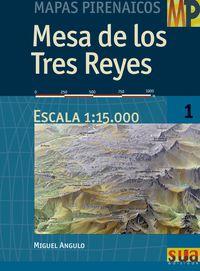 MESA DE LOS TRES REYES 1:15.000 -MAPAS PIRENAICOS -SUA