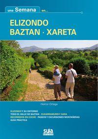 ELIZONDO - BAZTAN - XARETA -UNA SEMANA EN... -SUA