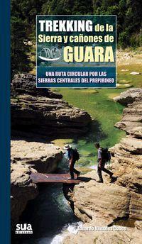 TREKKING DE LA SIERRA Y CAÑONES DE GUARA -TRAVESIAS -SUA