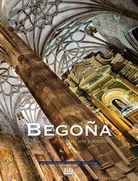 BEGOÑA. HISTORIA ARTE Y DEVOCION