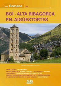 BOÍ - ALTA RIBAGORÇA - PN AIGÜESTORTES -UNA SEMANA EN... -SUA