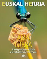 01. AMA LURRA -UNA ESPECTACULAR MIRADA A LA NATURALEZA DEL PAÍS VASCO -SUA