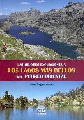 MEJORES EXCURSIONES A LAGOS MAS BELLOS PIRINEO ORIENTAL -SUA