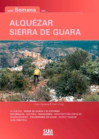 ALQUEZAR - SIERRA DE GUARA -UNA SEMANA EN... -SUA