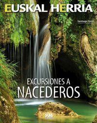 05 - EXCURSIONES A NACEDEROS -EUSKAL HERRIA -SUA