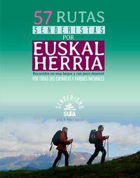 EUSKAL HERRIA, 57 RUTAS SENDERISTAS POR -SENDERISMO -SUA