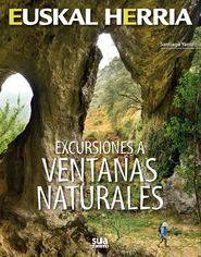 08. EXCURSIONES A VENTANAS NATURALES -EUSKAL HERRIA -SUA