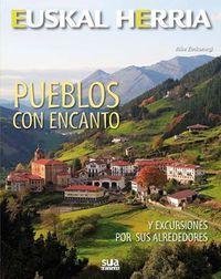 09 - PUEBLOS CON ENCANTO -EUSKAL HERRIA -SUA