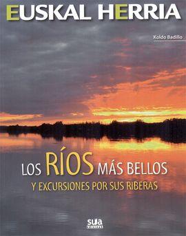 11 - RÍOS MAS BELLOS Y EXCURSIONES POR SUS RIBERAS -EUSKAL HERRIA -SUA