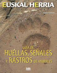 12. GUÍA DE HUELLAS, SEÑALES Y RASTROS ANIMALES -SUA