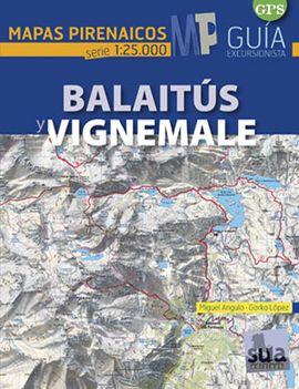 BALAITUS - VIGNEMALE 1:25.000 -MAPAS PIRENAICOS -SUA
