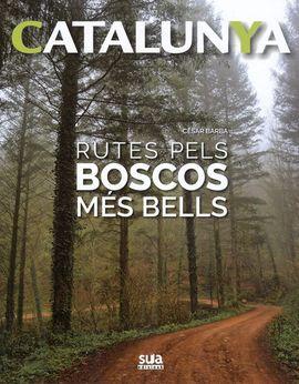 RUTES PELS BOSCOS MES BELLS -SUA